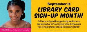 September is National Library Card Sign Up Month