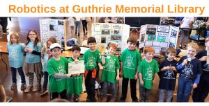 Guthrie Library Has Robotics Teams!