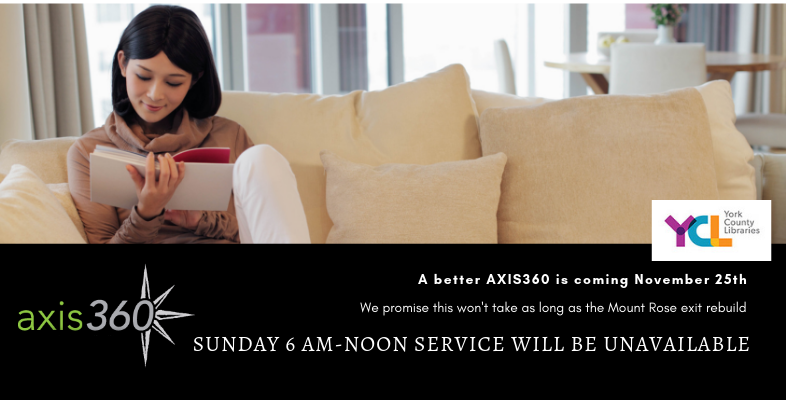 AXIS360 Updates. Service will be unavailable during an upgrade on Sunday, November 26 6am to 12 noon