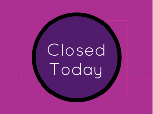 Closed Today Pink Events