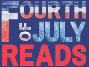 Fourth of July Reads