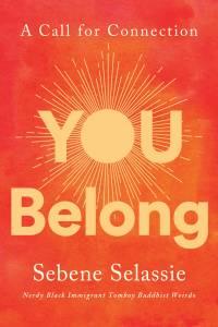 Cover of You Belong by Sebene Selassie