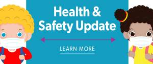 Health and Safety Update Click for Details