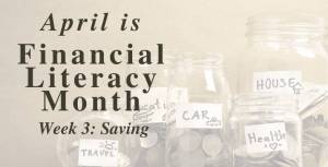 Financial Literacy Month, Post 3